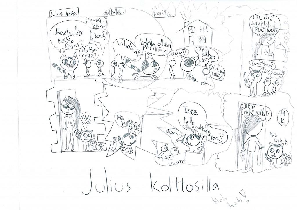 Julius kissa ja tiput salaa sopalla.